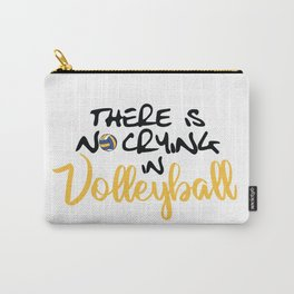 No Crying in Volleyball Carry-All Pouch