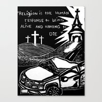 religion Canvas Prints featuring Religion? by AMarloweCanPrint