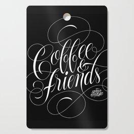 COFFEE & FRIENDS Cutting Board