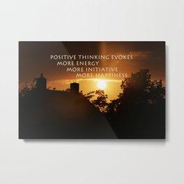 Think Positive Metal Print