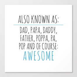 Awesome Dad Canvas Print