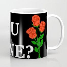 R U MINE? Coffee Mug