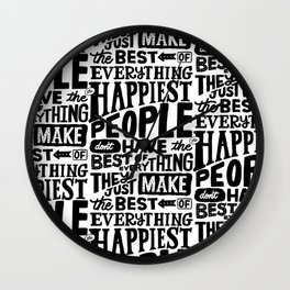 THE HAPPIEST PEOPLE x typography Wall Clock