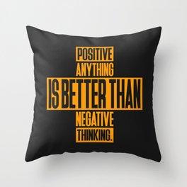 Lab No. 4 Positive Anything Elbert Hubbard Life Inspirational Quotes Throw Pillow