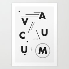 Vacuum: questioning of the space Art Print