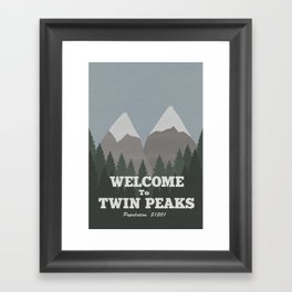 Welcome to Twin Peaks Framed Art Print