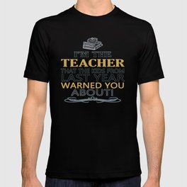 I'M THE TEACHER T-shirt