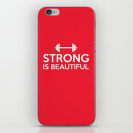 Strong is beautiful iPhone Skin
