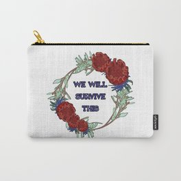 We Will Survive This - Australian Native Floral Wreath Carry-All Pouch