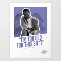 Badass 80's Action Movie Quotes - Lethal Weapon Art Print