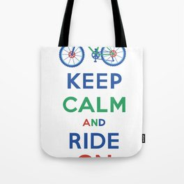 Keep Calm and Ride On Tote Bag