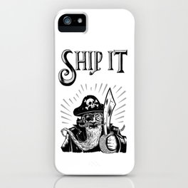 Ship it! iPhone Case
