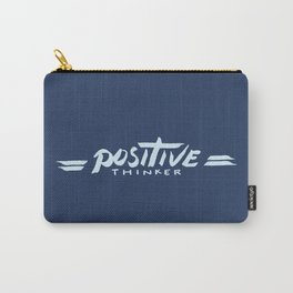 Positive Thinker Carry-All Pouch