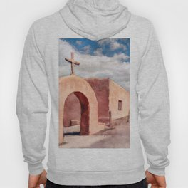 Chimayo - Mission Church In Southwest New Mexico Hoody