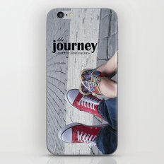 The journey, not the destination iPhone & iPod Skin