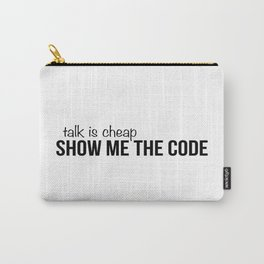 Show me the code Carry-All Pouch