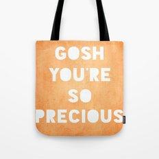 Gosh (Precious) Tote Bag