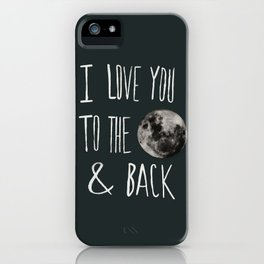 I Love You to the Moon iPhone Case