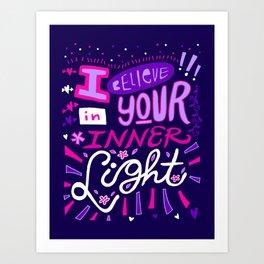 I believe in your Inner Light Art Print