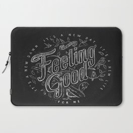 Feeling Good Laptop Sleeve