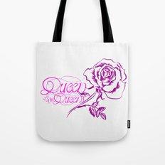 Queen of the queens Tote Bag