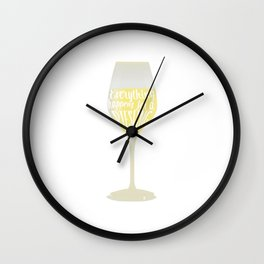 Everything Happens for a Riesling Funny Drinking T-Shirt Wall Clock