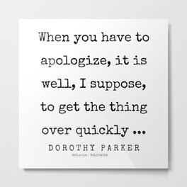 31     | 200221 | Dorothy Parker Quotes Metal Print