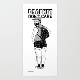 CRAPNET Don't Care - Hot Pants. Art Print
