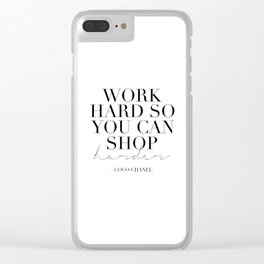 Work Hard So You Can Shop Harder,Gift For Her,Women Gift,Girly Print,Girls Room Decor,Fashion Print Clear iPhone Case