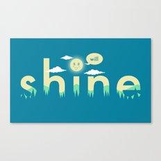 i will shine Canvas Print