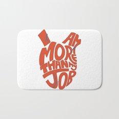 Job =/= Self Bath Mat