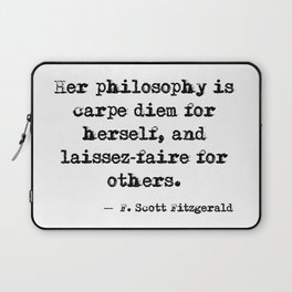 Her philosophy - Fitzgerald quote Laptop Sleeve