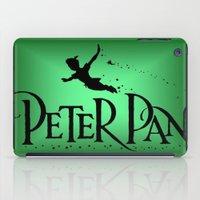 peter pan iPad Cases featuring Peter Pan  by MandiMccl
