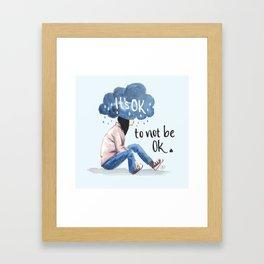 It's Ok (to not be ok) Framed Art Print