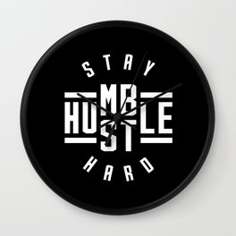 Stay Humble Hustle Hard Wall Clock