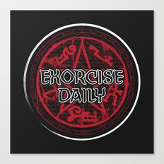 Exorcise Daily Canvas Print