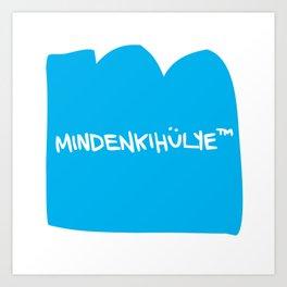 mindenkihülye™ blue Art Print