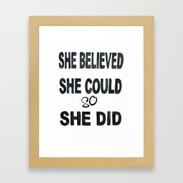 She believed she could so she did, Subway Art Framed Art Print