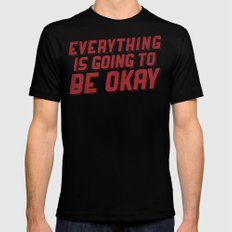 Everything Is Going To Be Okay Black MEDIUM Mens Fitted Tee