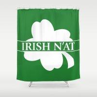 irish Shower Curtains featuring Irish N'at by DJ Beckage
