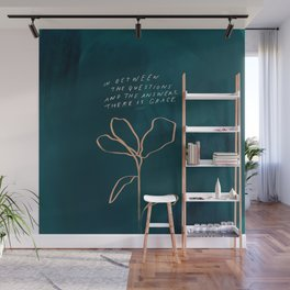 """""""In Between The Questions And The Answers, There Is Grace."""" Wall Mural"""