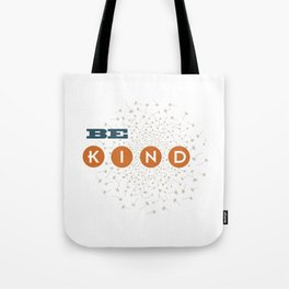 Be Kind (blue/orange/white) Tote Bag