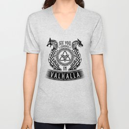 See You In Valhalla Vikings Germanic Dragons Wolf Unisex V-Neck
