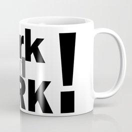 Park and bark! Coffee Mug