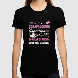 Im A Scrapbooking Grandma Just Like T-shirt