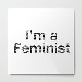 I'm a Feminist Distressed in Black Metal Print