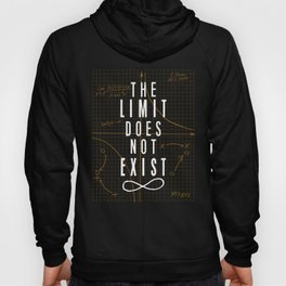 The Limit Does Not Exist Hoody