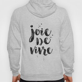 JOIE DE VIVRE, French Decor,French Quote,Dorm Room Decor,Home Decor,Modern Art,Girls Printable,Girls Hoody