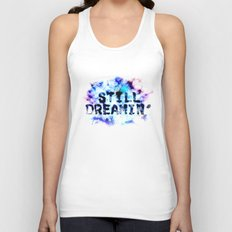 Still Dreamin' Unisex Tank Top