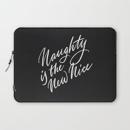 Naughty is the New Nice Laptop Sleeve